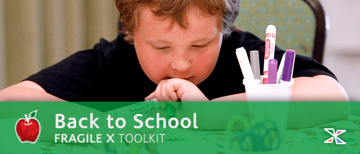Fragile X Toolkit > Back to School