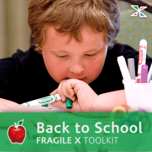 Back to School Fragile X Toolkit