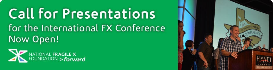Call for Presentations for the International Fragile X Conference