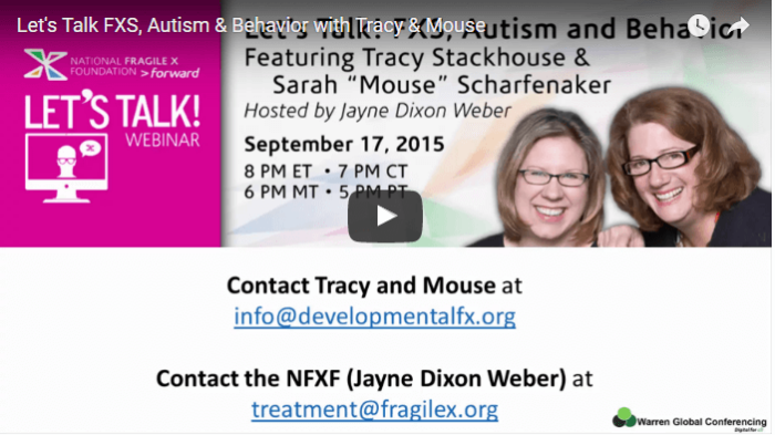Let's Talk FXS, Autism & Behavior with Tracy & Mouse