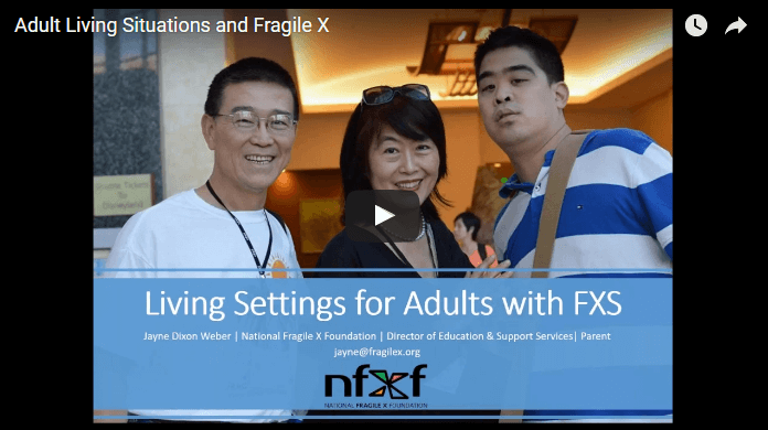Adult Living Situations and Fragile X