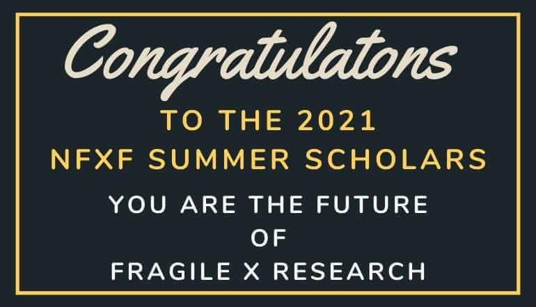 Congratulations to the 2021 NFXF Summer Scholar Recipients