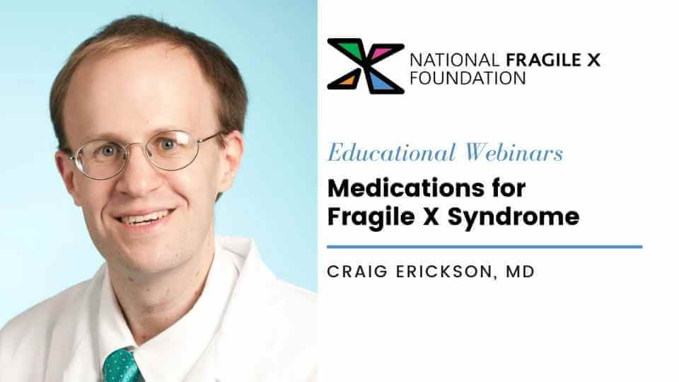 medications for fragile x syndrome