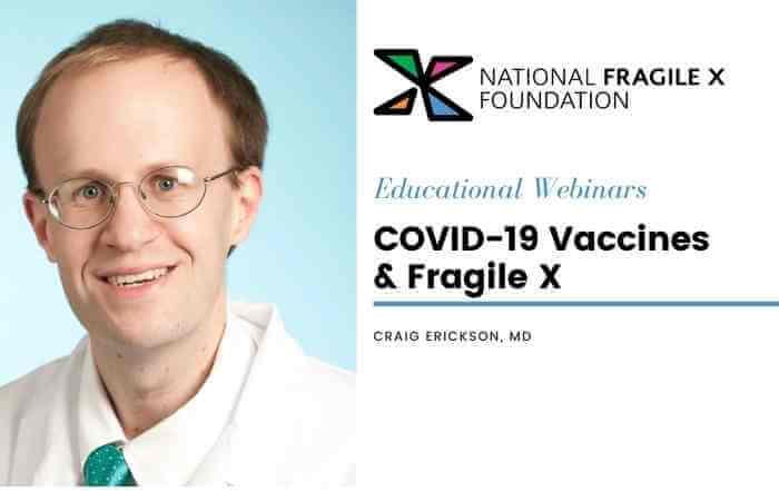 Craig Erickson headshot - covid-19 vaccines and fragile x