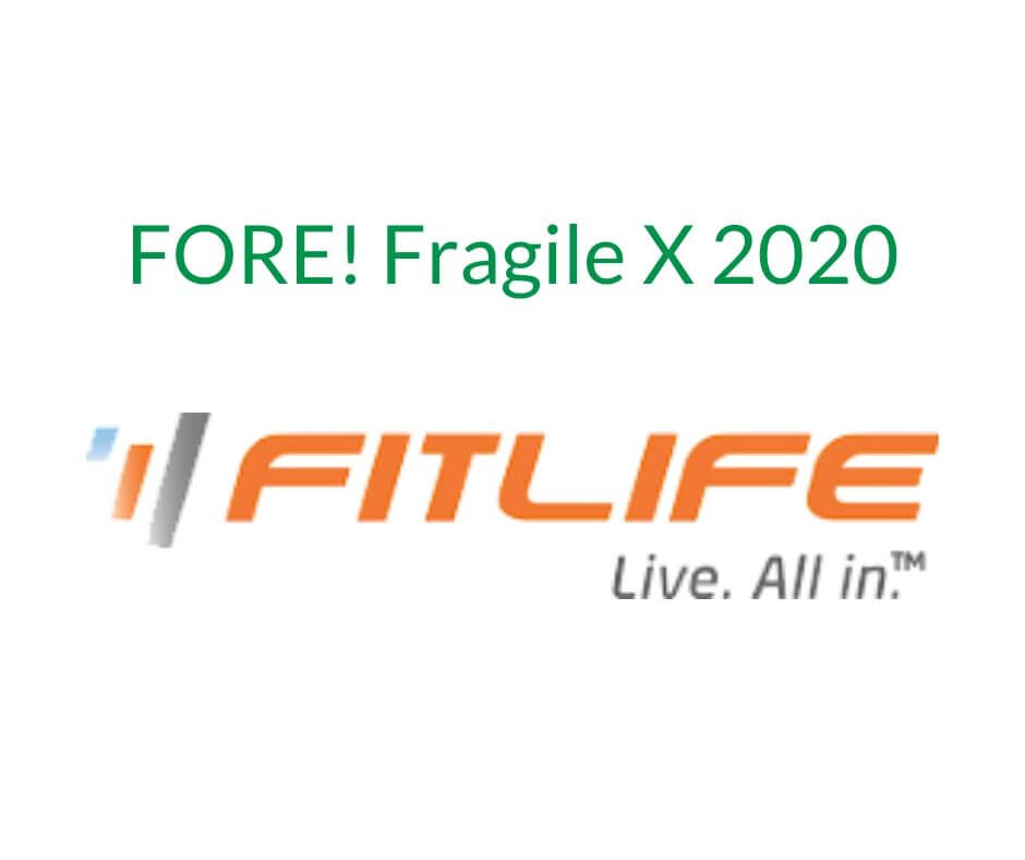FORE! Fragile X 2020 FitLife