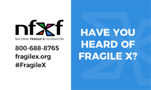 Have you heard of Fragile X? Know me card front.