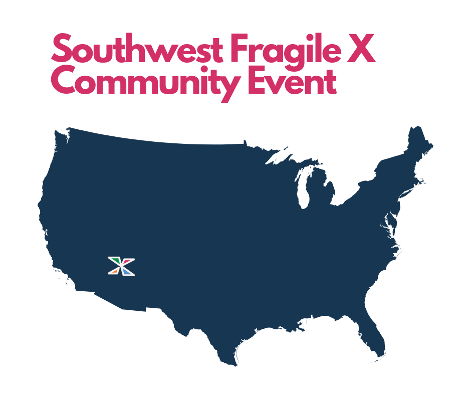 Southwest Fragile X Community Event and map of continental US