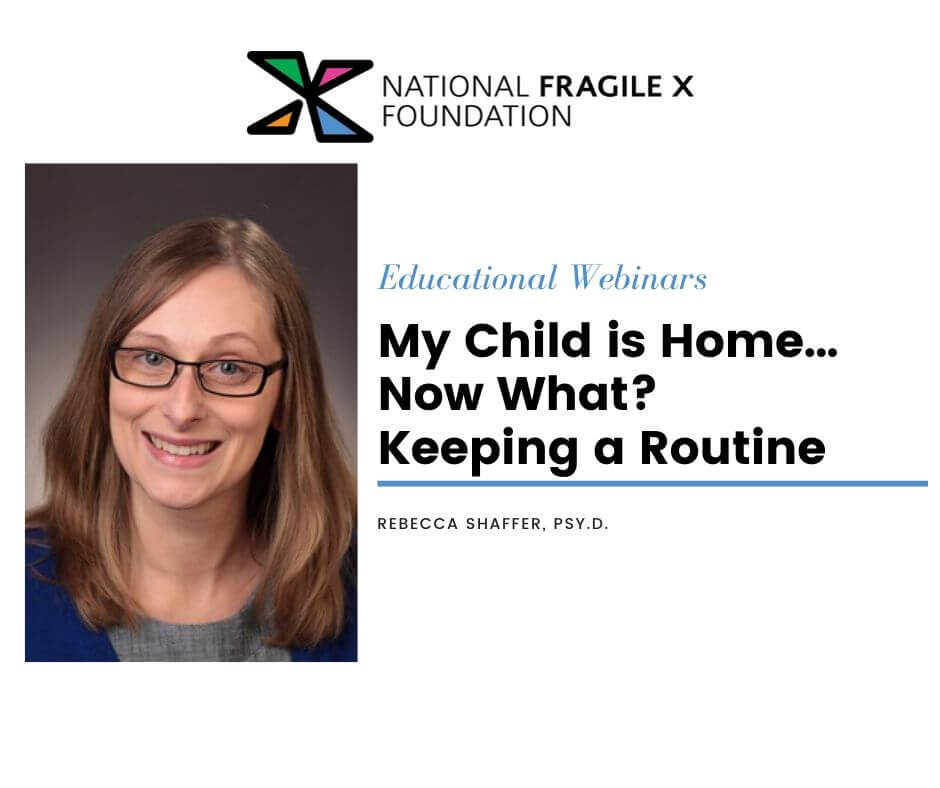 My Child is Home Now What? Keeping a Routine with Dr. Rebecca Shaffer