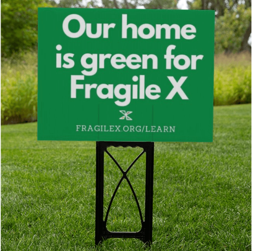our home is green for fragile x yard sign