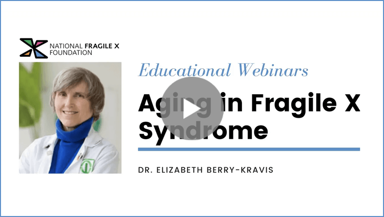 Elizabeth Berry-Kravis webinar Aging in Fragile X Syndrome