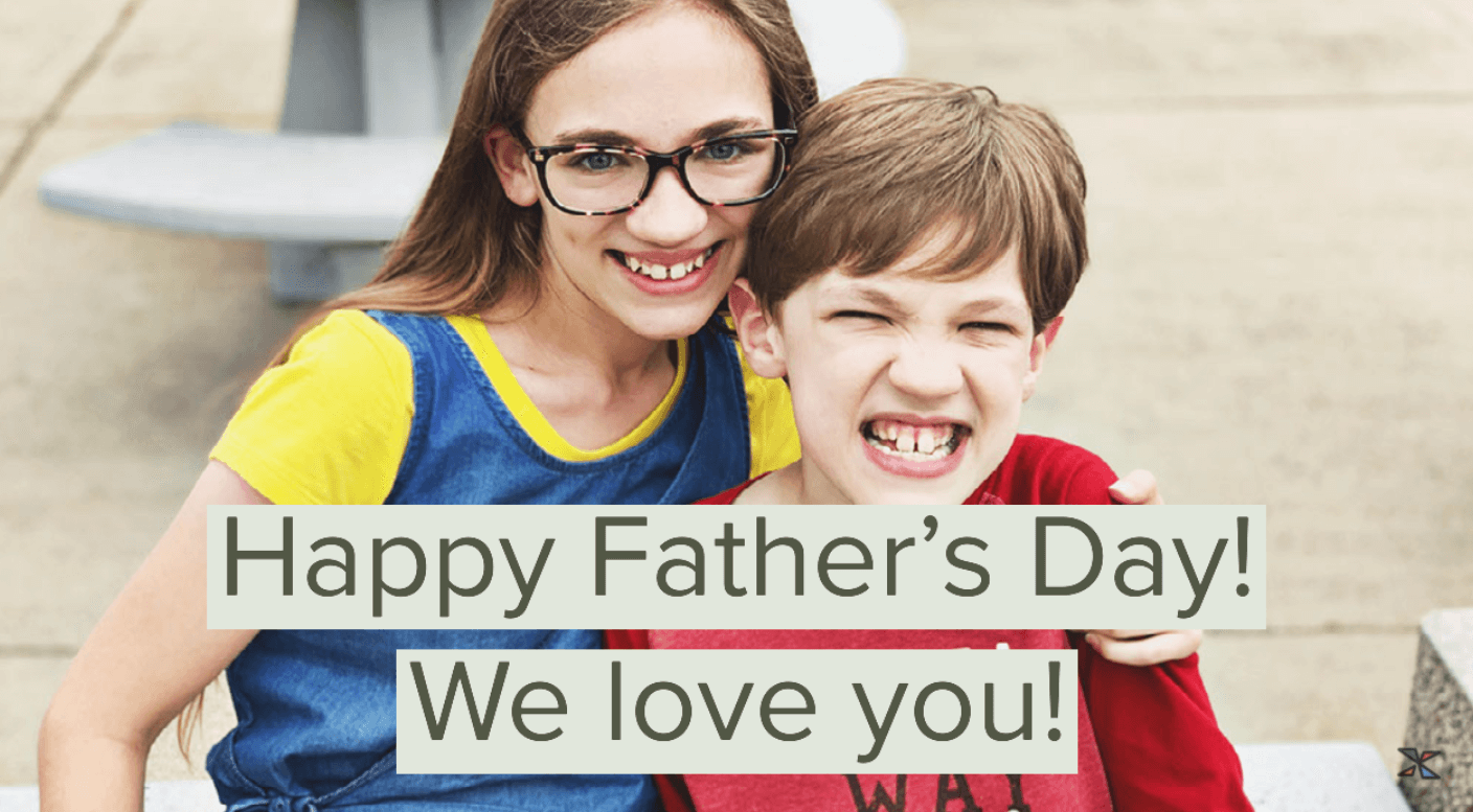 Happy Father's Day We Love You