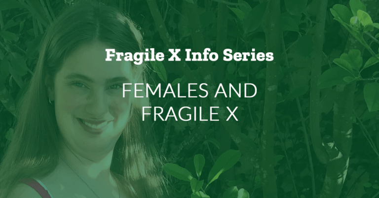 Fragile X Info Series: Females and Fragile X