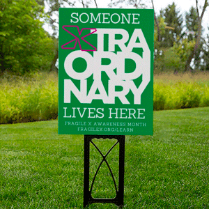 Someone Xtraordinary Lives Here sign