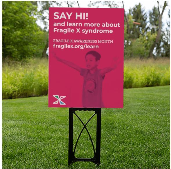 say hi fragile x yard sign