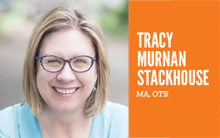 Tracy Murnam Stackhouse, MA, OTR